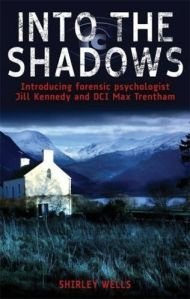 """Into the shadows"" by Shirley Wells"