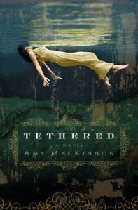 """Tethered"" by Amy MacKinnon"