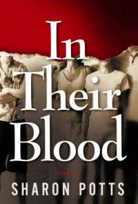 """In their blood"" by Sharon Potts"