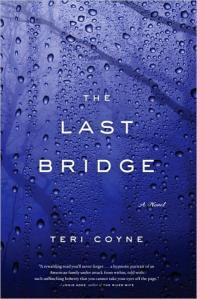 """The last bridge"" by Teri Coyne"