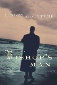 """The Bishops man"" by Linden MacIntyre"