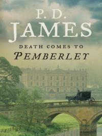 """Death comes to Pemberley"" by P.D. James"