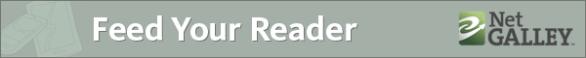 NetGalley feeds my reader