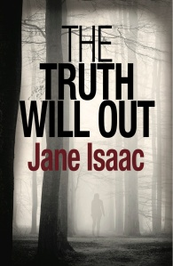 """The truth will out"" by Jane Isaac"