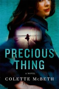 """Precious Thing"" by Collette McBeth"