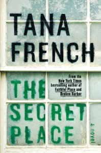 """""""The Secret Place"""" by Tana French"""