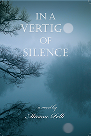 """In a vertigo of silence"" by Miriam Polli"