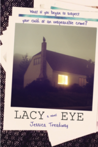 "paperback cover of ""Lacy Eye"" by Jessica Tredway"