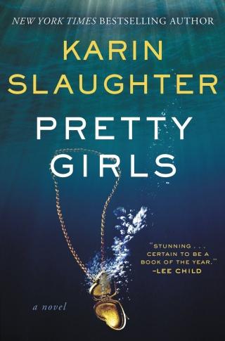 """Pretty Girls"" by Karin Slaughter"