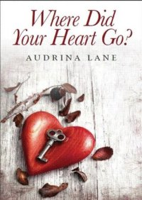 where-did-your-heart-go